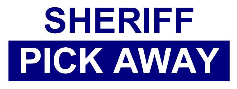 SHERIFF & PICK AWAY